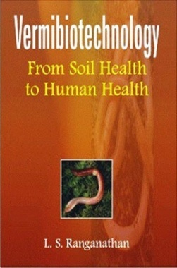 Vermibiotechnology: From Soil Health to Human Health