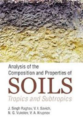 Analysis of The Composition and Properties of Soils: Tropics and Subtropics