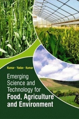 Emerging Science and Technology for Food, Agriculture and Environment