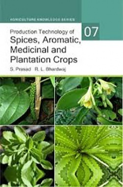 Download Production Technology Of Spices, Aromatic, Medicinal And  Plantation Crops by Prasad S, Bhardwaj RL PDF Online