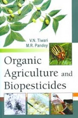 Organic Agriculture and Bio-Pesticides