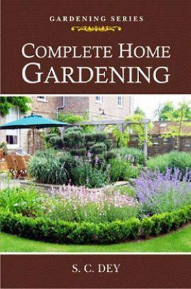 Complete Home Gardening