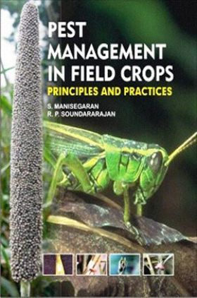 Pest Management in Field Crops: Principles and Practices