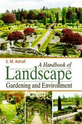 A Handbook of Landscape Gardening and Environment
