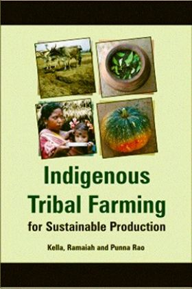 Indigenous Tribal Farming for Sustainable Agriculture