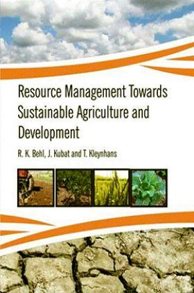 Resource Management Towards Sustainable Agriculture and Development