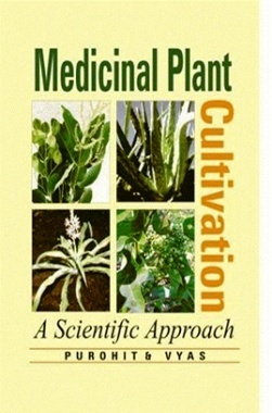 Medicinal Plants Cultivation : A Scientific Approach