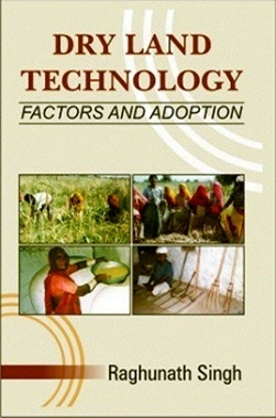 Dry Land Technology : Factors and Adoption