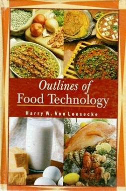 Outlines of Food Technology