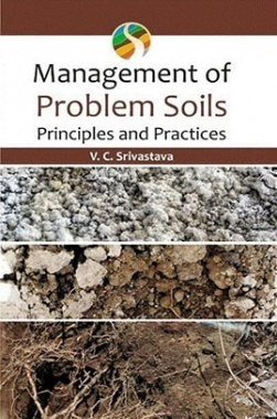 Management of Problem Soils Principles and Practices