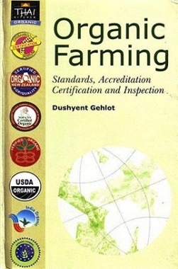 Organic Farming : Standards, Accreditation, Certification and Inspection