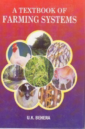 A Text Book Of Farming Systems By U.K. Behera