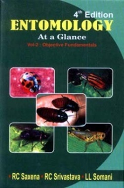 Entomology At A Glance Volume-II By R.C. Saxena R.C. Srivastava L.L. Somani