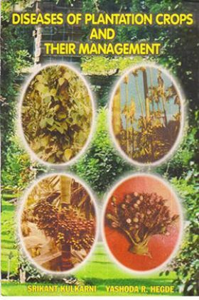 Diseases of Plantation Crops and Their Management