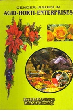 Gender Issues in Agri-Horti Enterprises in India