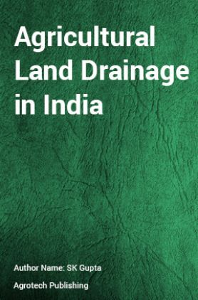 Agricultural Land Drainage in India
