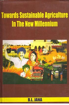 Towards Sustainable Agriculture In The New Millennium