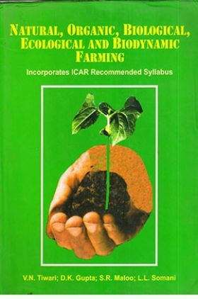 Natural, Organic, Biological, Ecological and Biodynamic Farming