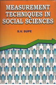 Measurement Techniques in Social Sciences