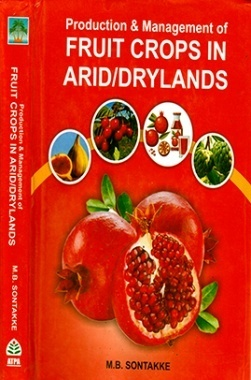 Production And Management of Fruit Crops in Arid-Drylands