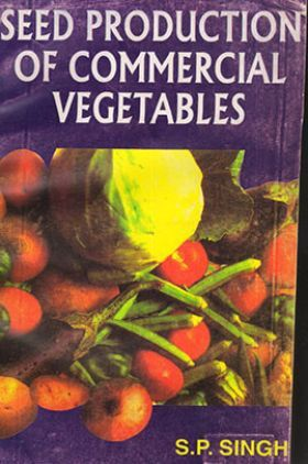 Seed Production of Commercial Vegetables