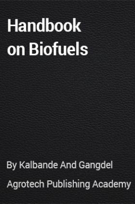 Handbook on Biofuels