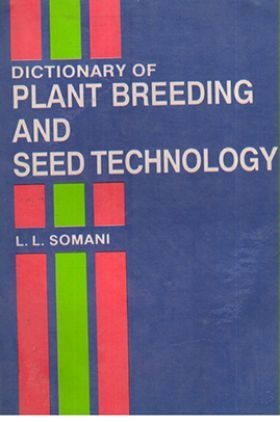 Dictionary of Plant Breeding & Seed Technology