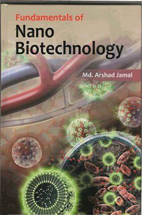 Fundamentals Of Nano Biotechnology