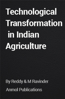 Technological Transformation in Indian Agriculture