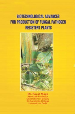 Biotechnological Advances For Production Of Fungal Pathogen Resistent Plant