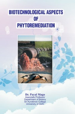 Biotechnological Aspects Of Phytoremediation