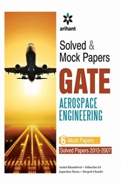 Solved & Mock Papers for GATE Aerospace Engineering (2015-2007)