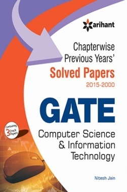 Chapterwise Previous Years' Solved Papers (2015-2000) GATE Computer Science and Information Technology