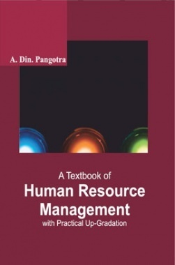 A Textbook of Human Resource Management with Practical Up-Gradation
