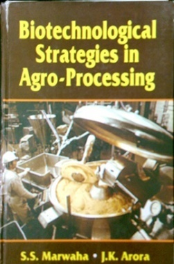 Biotechnological Strategies in Agroprocessing
