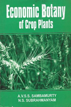 Economic Botany of Crop Plants