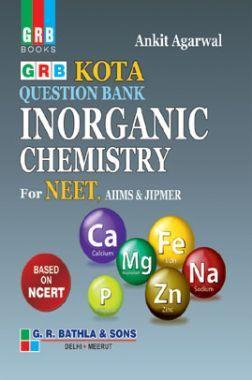 Kota Question Bank Inorganic Chemistry For NEET, AIIMS & JIPMER
