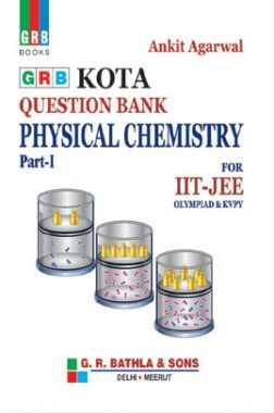 Kota Question Bank Physical Chemistry Part-I For IIT-JEE