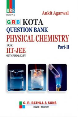 Kota Question Bank Physical Chemistry Part-II For IIT-JEE