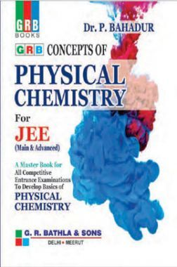 Concepts Of Physical Chemistry For JEE (Mains & Advanced)