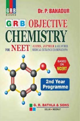 Grb Objective Chemistry For NEET (2nd Year)