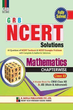 NCERT Solutions Mathematics For Class - XII