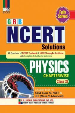 NCERT Solutions Physics For Class - XI