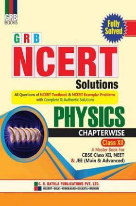NCERT Solutions Physics For Class - XII