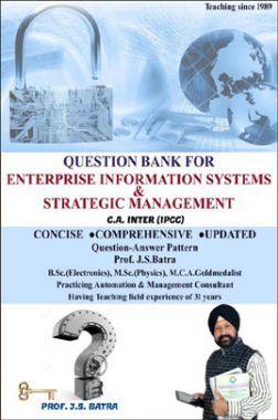CA Inter Question Bank For Enterprise Information System & Strategic Management