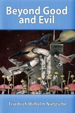 Beyond Good and Evil eBook By Friedrich Wilhelm Nietzsche
