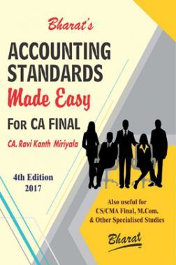 Accounting Standards Made Easy For CA Final (Old Syllabus For May / Nov. 2018)