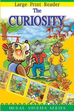 The Curiosity Moral Stories