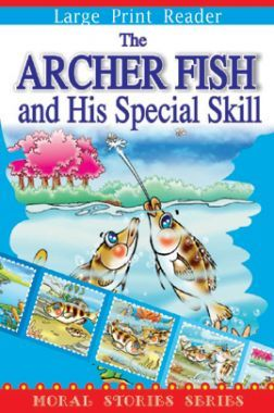 The Archer Fish And His Special Skill Moral Stories