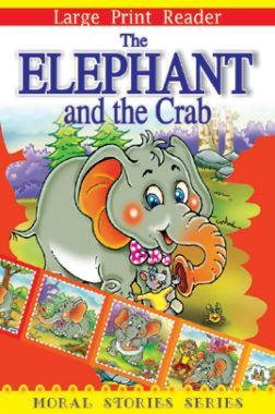 The Elephant And The Crab Moral Stories